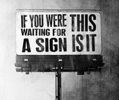 -are-you-waiting-for-a-sign1